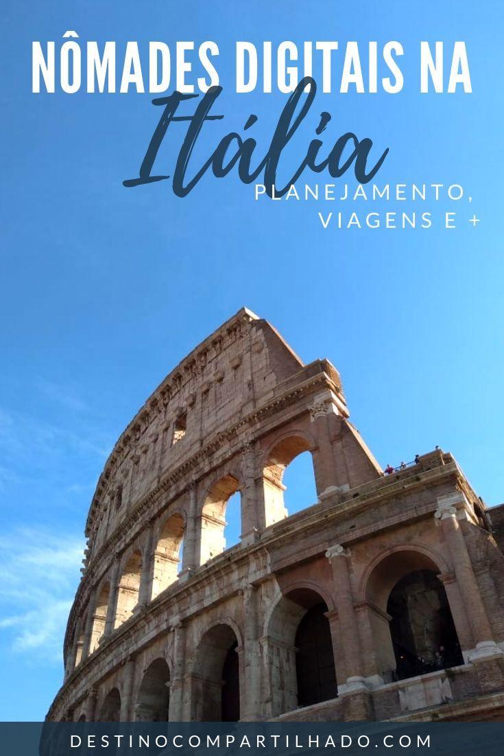Iniciamos Nossa Jornada Como Nomades Digitais Na Italia Moramos