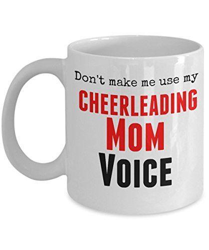 Funny Cheerleading Mug- Don't Make Me Use My Cheerleading Mom Voice -11 oz Ceramic Coffee Mug