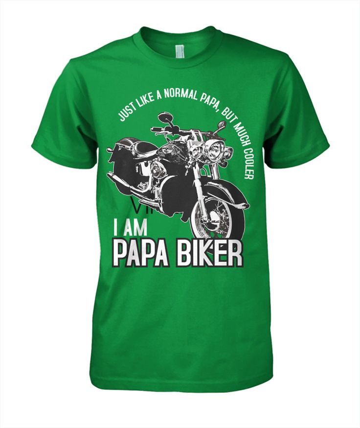 I'M Papa Biker T Shirt Just Like A Normal Papa But Much Cooler Rider Tee | eBay