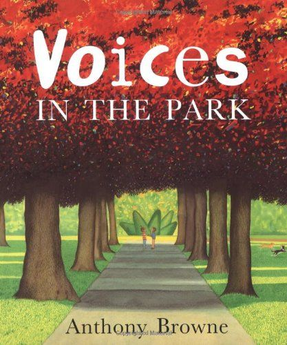 PERSPECTIVE : Voices in the Park by Anthony Browne