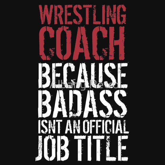 Badass Wrestling Coach