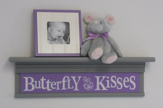 "grey and purple nursery | Gray and Purple Nursery - Butterfly Kisses - Sign on 24"" Grey Shelf ..."