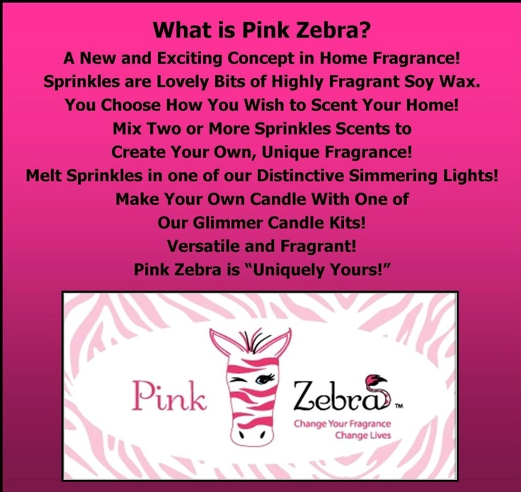 What is Pink Zebra? www.pinkzebrahome.com/pinkzebrafun https://www.facebook.com/pinkzebrafun92