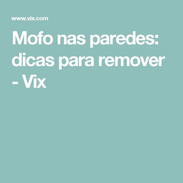 Mofo nas paredes: dicas para remover - Vix