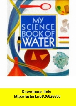 8 best books online images on pinterest books online instruments the science book of water 9780863185076 neil ardley isbn 10 086318507x fandeluxe Choice Image