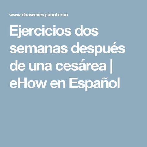Ejercicios dos semanas después de una cesárea   eHow en Español