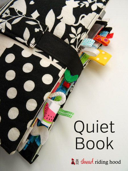 Made by Me Monday � Quiet Book {construction}                                                       I saw some things in this quiet book I've not seen in any others - love the tabs and using the loops instead of grommets.  km