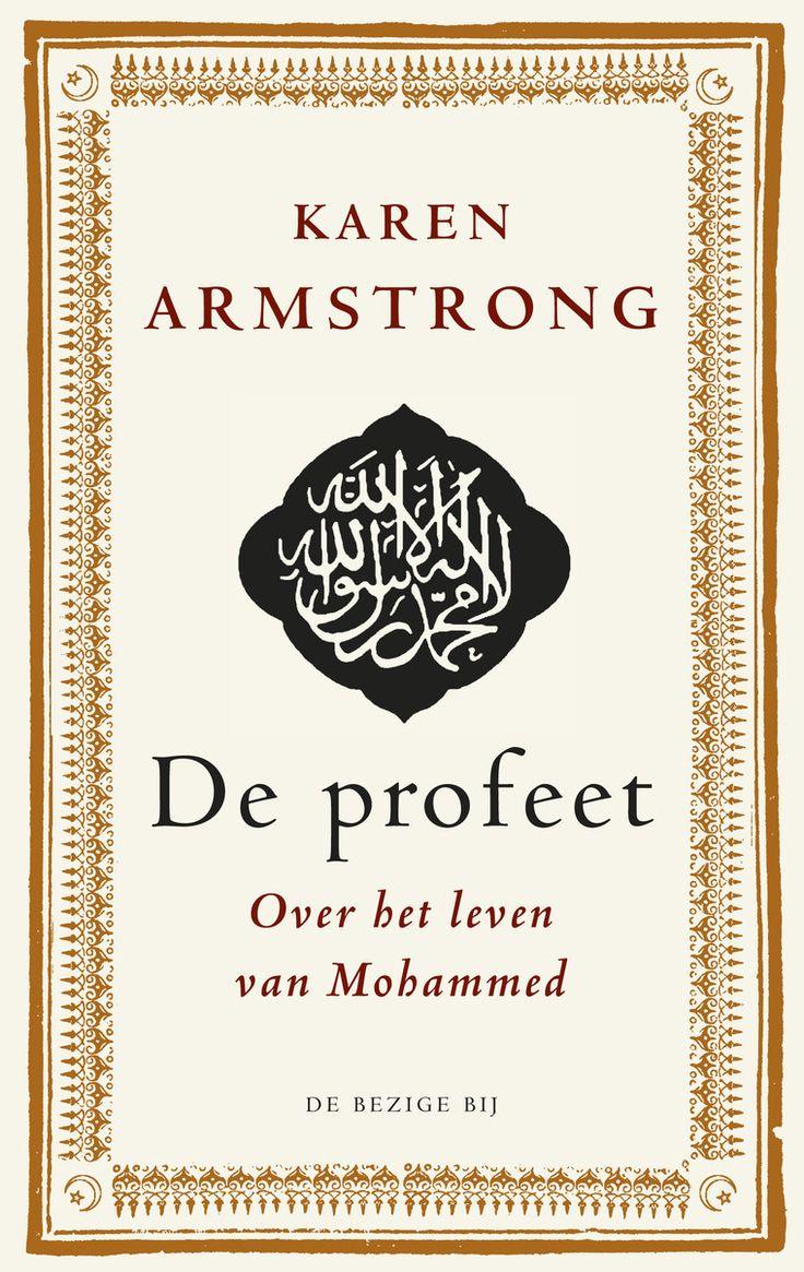 De profeet : over het leven van Mohammed -  Armstrong, Karen -  plaats 217 # Islam