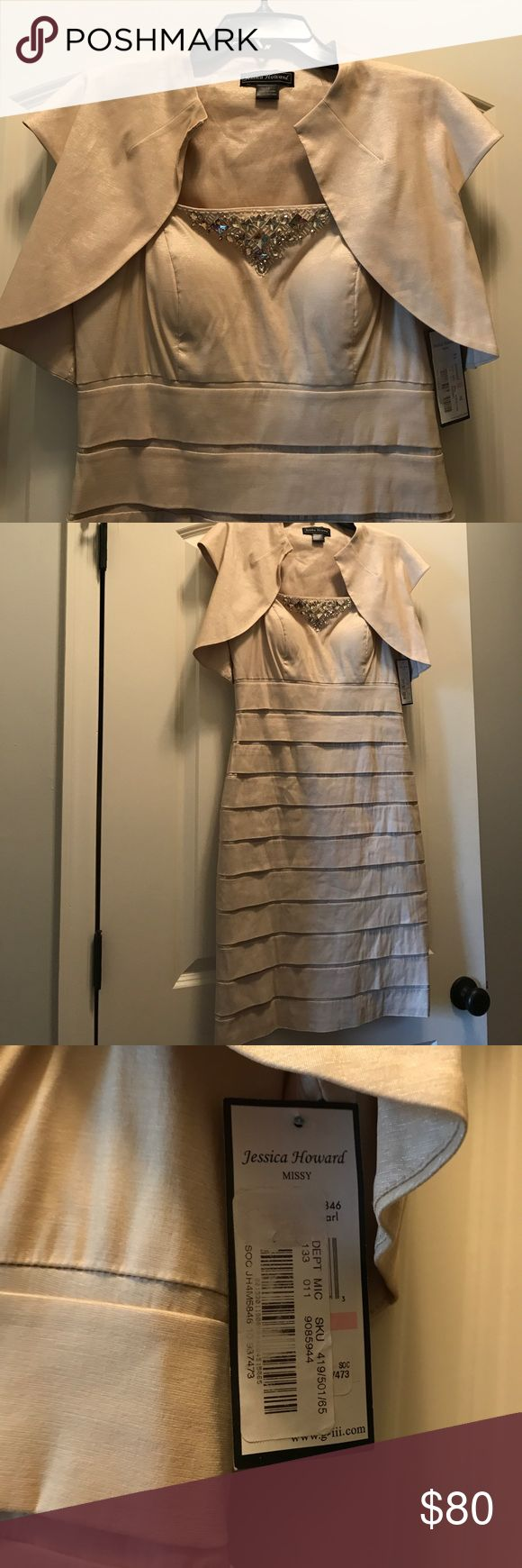 Jessica Howard Missy Dress NWT Jessica Howard champagne colored dress. Can be worn without the shawl. Looks great on! Would be perfect for cocktail dinner or wedding.💃🏻 Jessica Howard Dresses Wedding