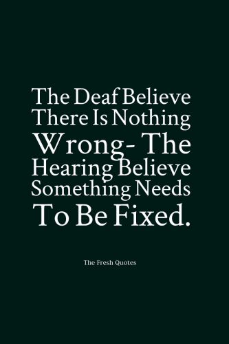 Image result for deaf power quotes