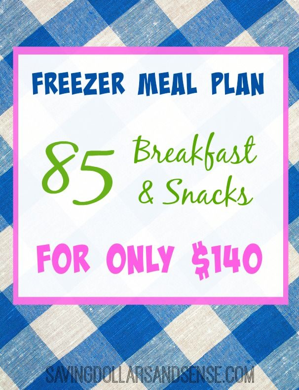 Use this Freezer Meal Plan to make 85 Breakfasts and Snacks for just $140!!