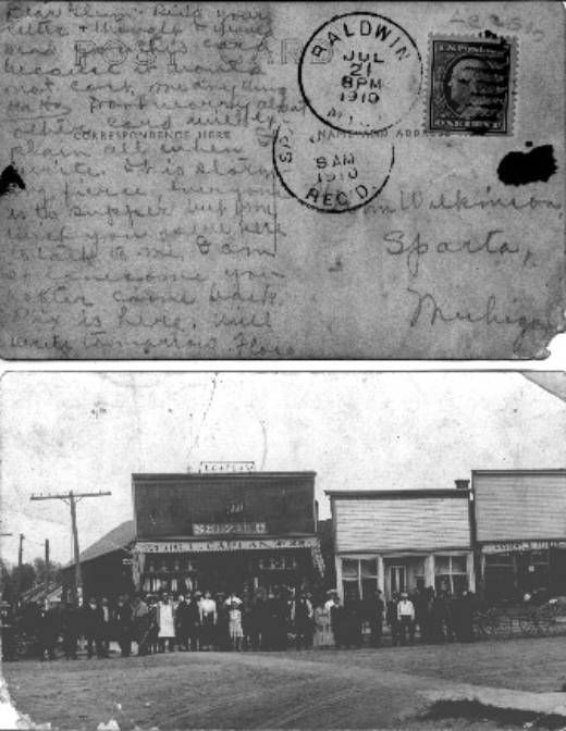 Postcard of Baldwin Michigan dated 10-26-1910 to Glenn Wilkinson of Sparta, Michigan from Floss. Description from rootsweb.ancestry.com. I searched for this on bing.com/images