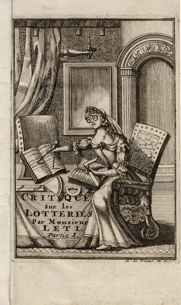 Gregorio Leti. Critique historique, politique, morale, economique, & comique sur les lotteries. Amsterdam, 1697. Folger Shakespeare Library.