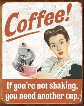 EPHEMERA - Coffee Shaking -  plechová cedule