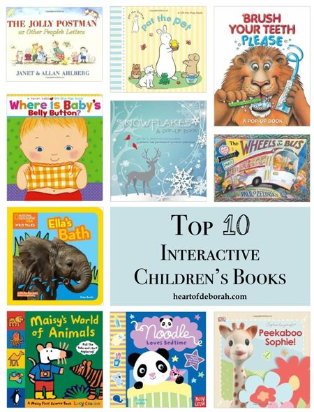 Top 10 Interactive Children's Books - This list is broken down into 5 interactive board books for all ages and 5 interactive hardcover books for toddlers and up - Heart of Deborah