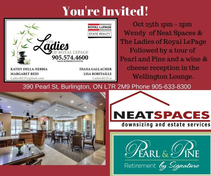 Come by for our presentation at Pearl & Pine, 390 Pearl St., Burlington. RSVP with our Hosts at 905-633-8300. Other guest speaker is Wendy from Neat Spaces. 1-2 pm Oct 25th followed by a tour and a Wine & Cheese Reception in The Wellington Lounge. Hope to see you there!