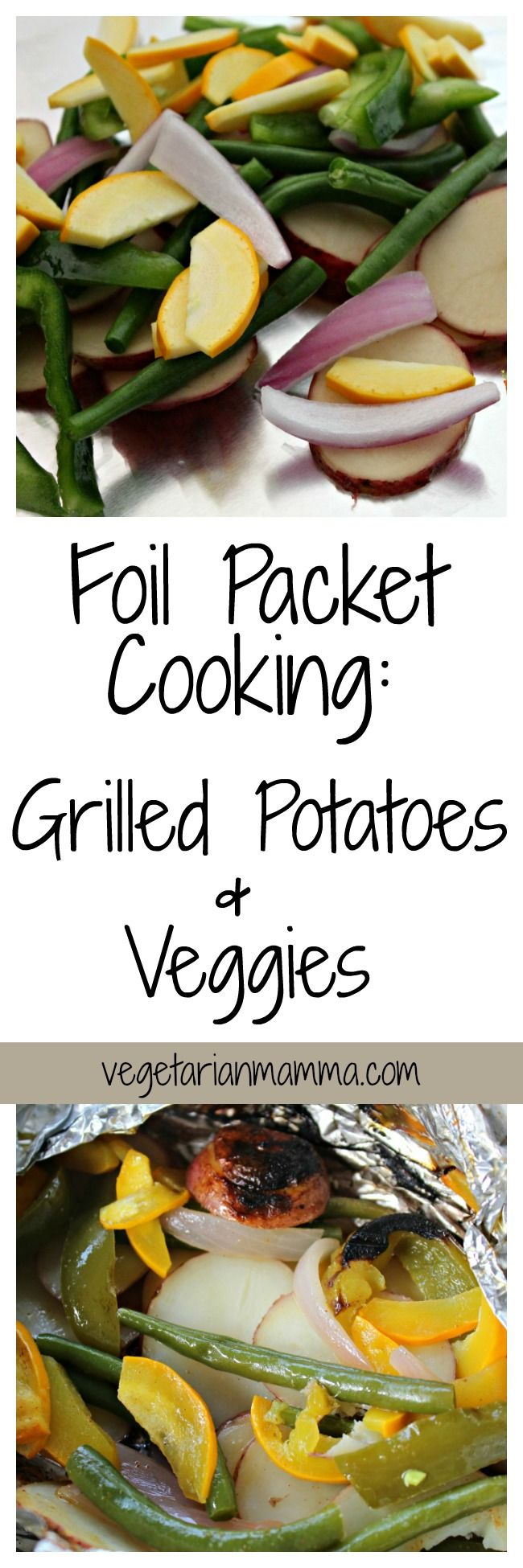 Gluten Free Foil Packet Cooking - Grilled Potatoes and Vegetables  @Vegetarianmamma.com