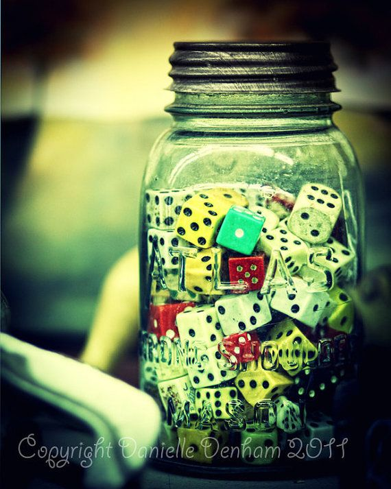 Dice in a jar--good idea for a man cave or game room