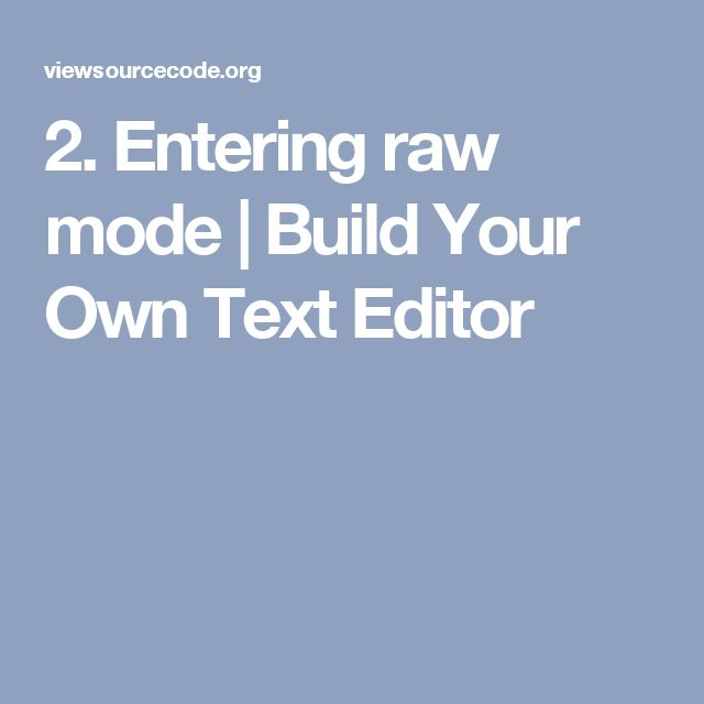 2. Entering raw mode | Build Your Own Text Editor