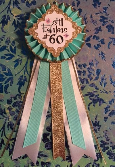 Still Fabulous at 60..Birthday Corsage..  60th Birthday Corsage.. Birthday Pin.. Free Customization.. 60th Birthday Button by GlitterGorgeous on Etsy https://www.etsy.com/listing/257819913/still-fabulous-at-60birthday-corsage