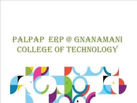 PALPAP  ERP @ Gnanamani College Of Technology