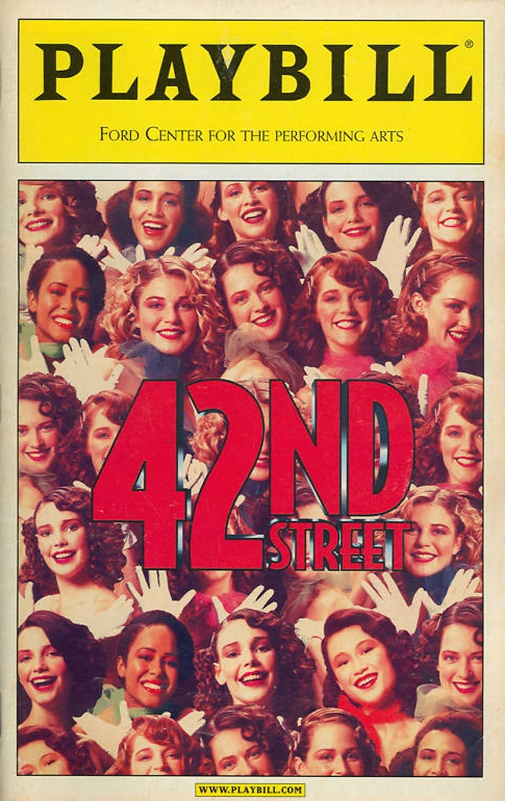 42nd Street - 2001  The first Broadway musical I saw.