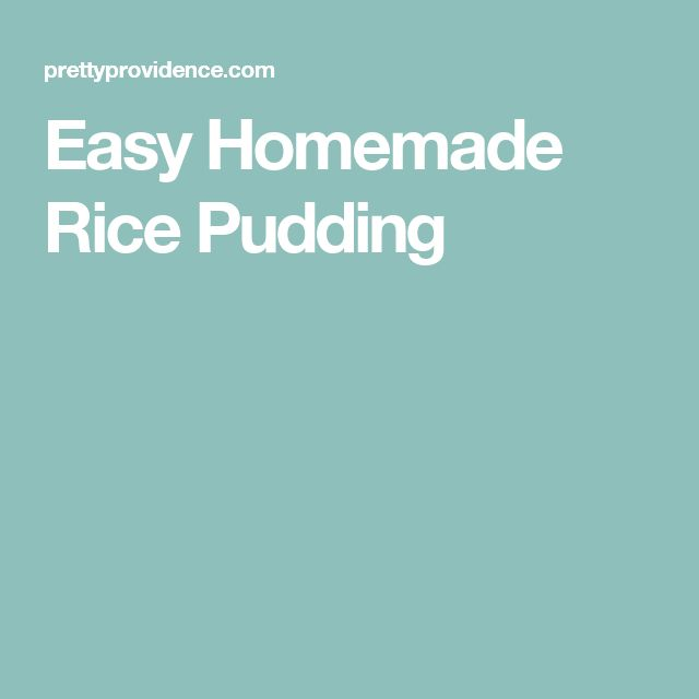 Easy Homemade Rice Pudding