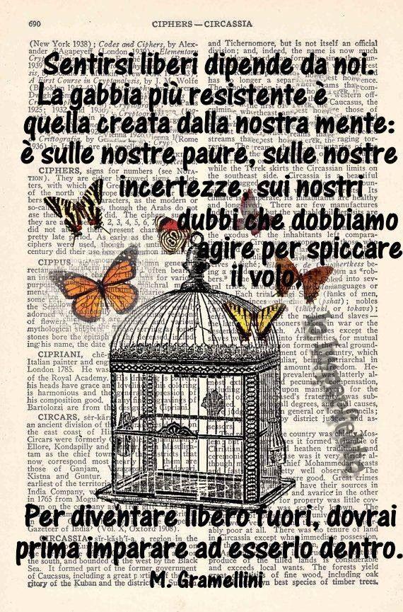 Essere liberi - Parole e ispirazione  - Massimo Gramellini