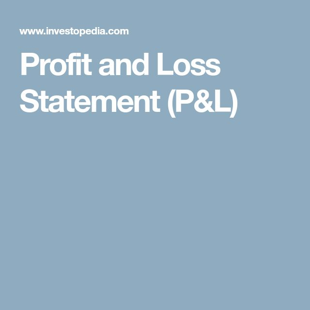 The  Best Profit And Loss Statement Ideas On
