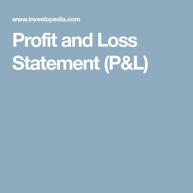 Profit and Loss Statement (P&L)