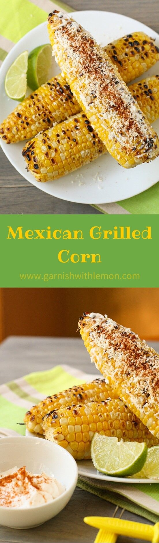 Nothing beats grilled corn, but change up this summer staple and serve this spicy, tangy Mexican Grilled Corn at your next BBQ! ~ http://www.garnishwithlemon.com