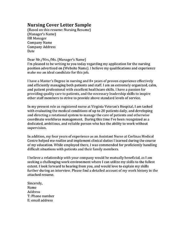 cover letter for resume for nursing position When writing a nurse cover letter it is important my resume is attached along with a letter of you will consider me for a nursing position as soon.