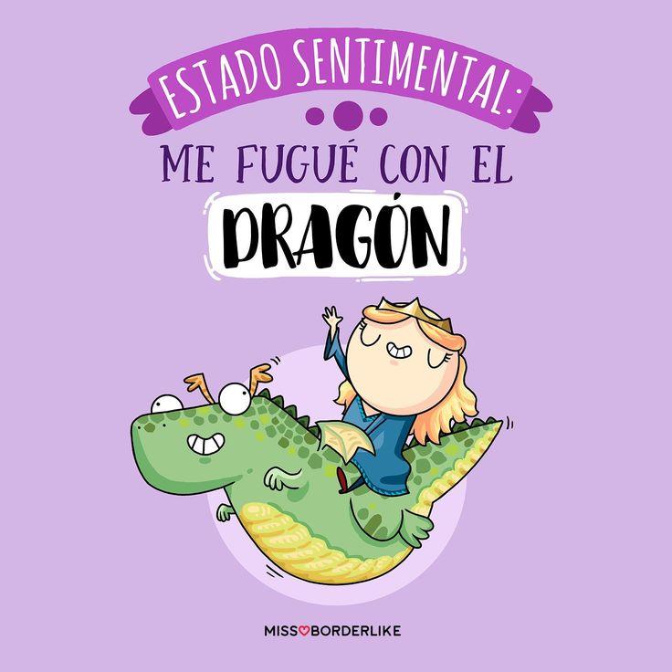 Estado sentimental: me fugué con el dragón.