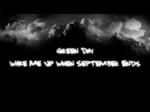 Green Day - Wake Me Up When September Ends http://pilarsclassroom.blogspot.com.es/2013/02/green-day-wake-me-up-when-september-ends.html