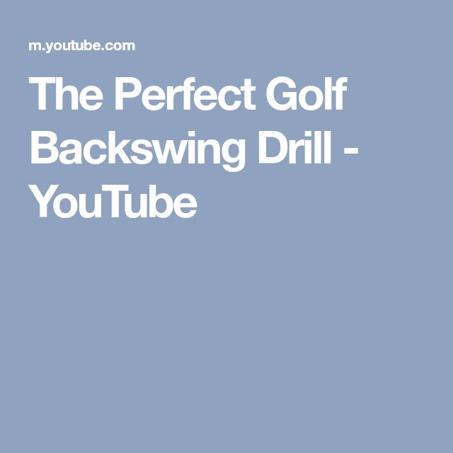 The Perfect Golf Backswing Drill - YouTube