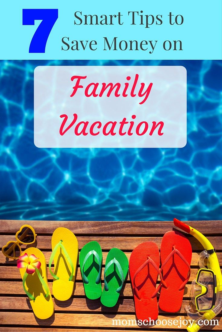 Are you still paying off your credit card from last year's family vacation? Don't fall into the trap of overspending on this year's family vacation! These 7 smart money-saving vacation tips will teach you how to stay within budget this year. (Free Printable)