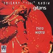 THIERRY TITI ROBIN - GITANS Payo Michto (CD 1997) 12 Songs French Made in France #FranceBelgium