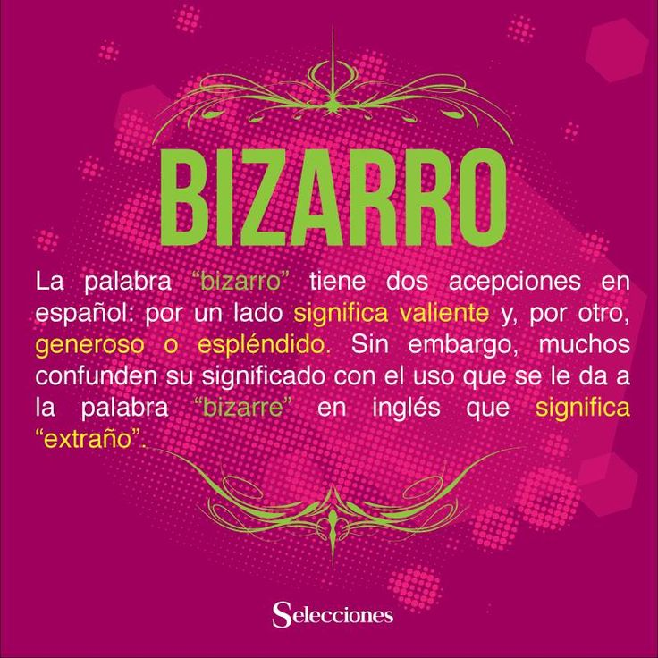 Vocabulario  Bizarrro y significado Gloria Amaya