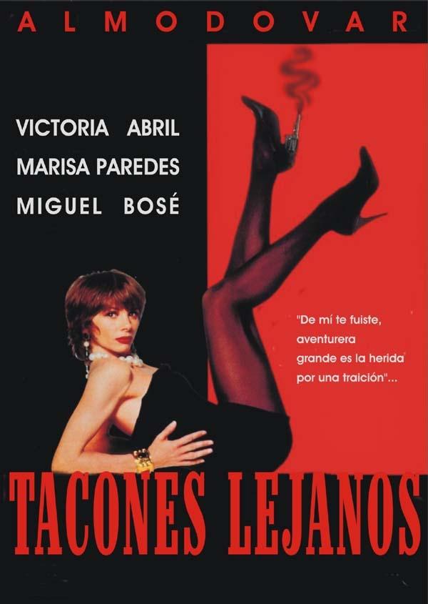 Tacones Lejanos (1991)    ''Çocukken, biz birlikte yaşarken, topuklarının sesini duymadan yatamazdım. Beni görmek için gelirdin ve sonra, ökçelerin uzakta, koridorda kaybolurdu. Saatin ne kadar geç olduğu önemli değildi… Ben uyanık kalırdım; ökçelerinin sesini duymak için…''