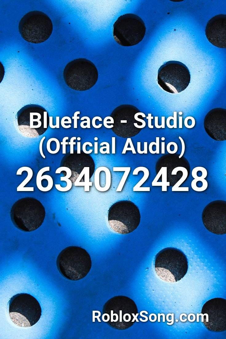 Blueface Studio Official Audio Roblox Id Roblox Music Codes