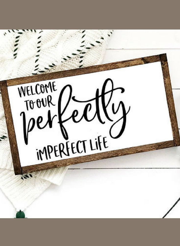 Farmhouse Foyer Quotes : Entryway sign welcome to our perfectly imperfect life