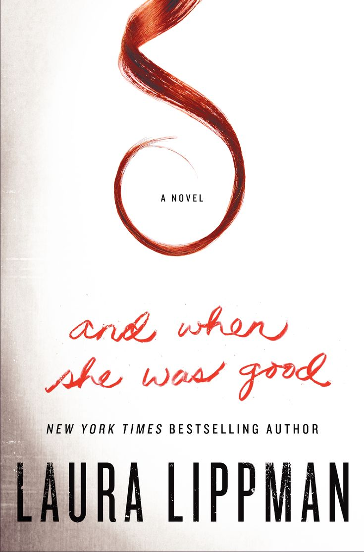 RED HOT BOOK OF THE WEEK:  And When She Was Good