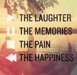 play the laughter  pause the memories  stop the pain  rewind the happiness