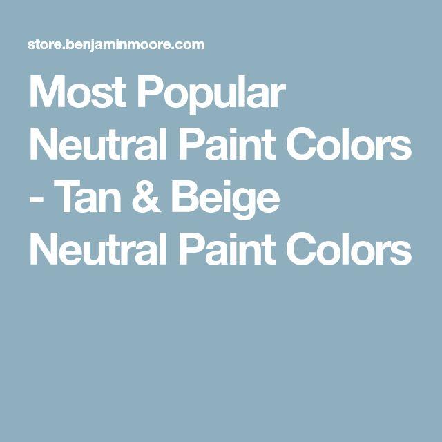 Most Popular Interior Neutral Paint Colors: Best 25+ Beige Paint Colors Ideas On Pinterest