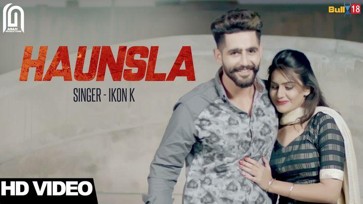 Haunsla - Ikon K | Agan Productions | Latest Punjabi Songs 2017