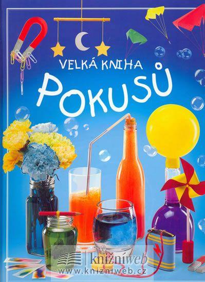 Kniha Velká kniha pokusů | bux.cz