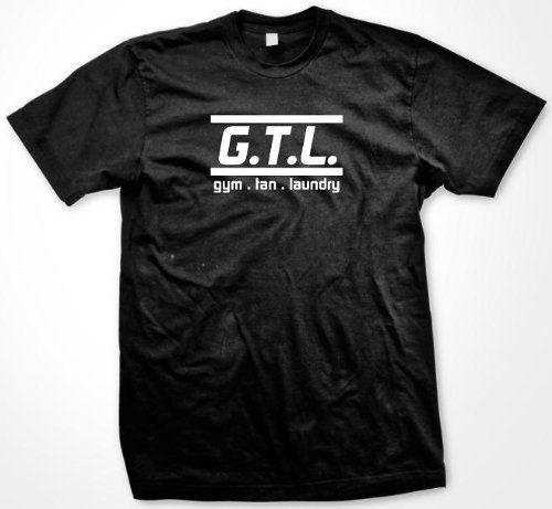 G.T.L. Gym Tan Laundry T-shirt Jersey Shore T-shirt Situation Snookie Paulie D Funny MTV Show Tshirt X-Large Black