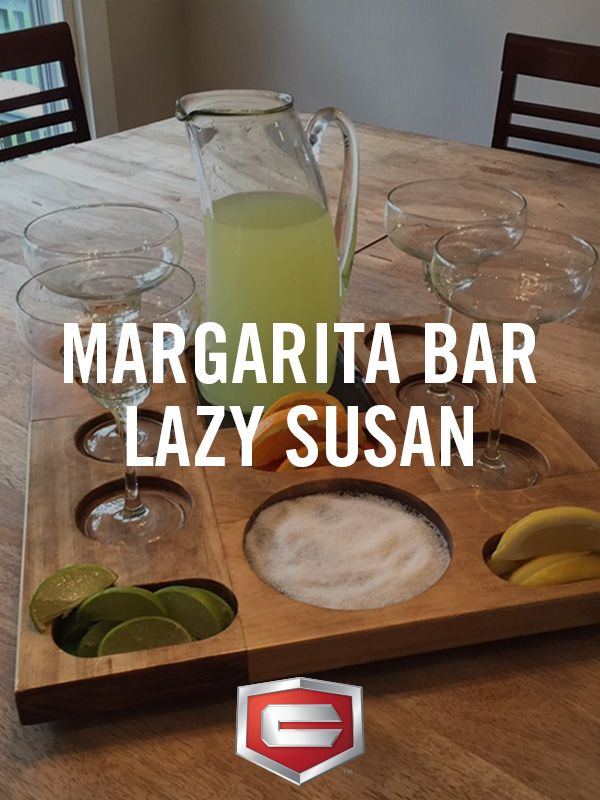 Take your next taco night to the next level with this amazing Margarita Lazy Susan.