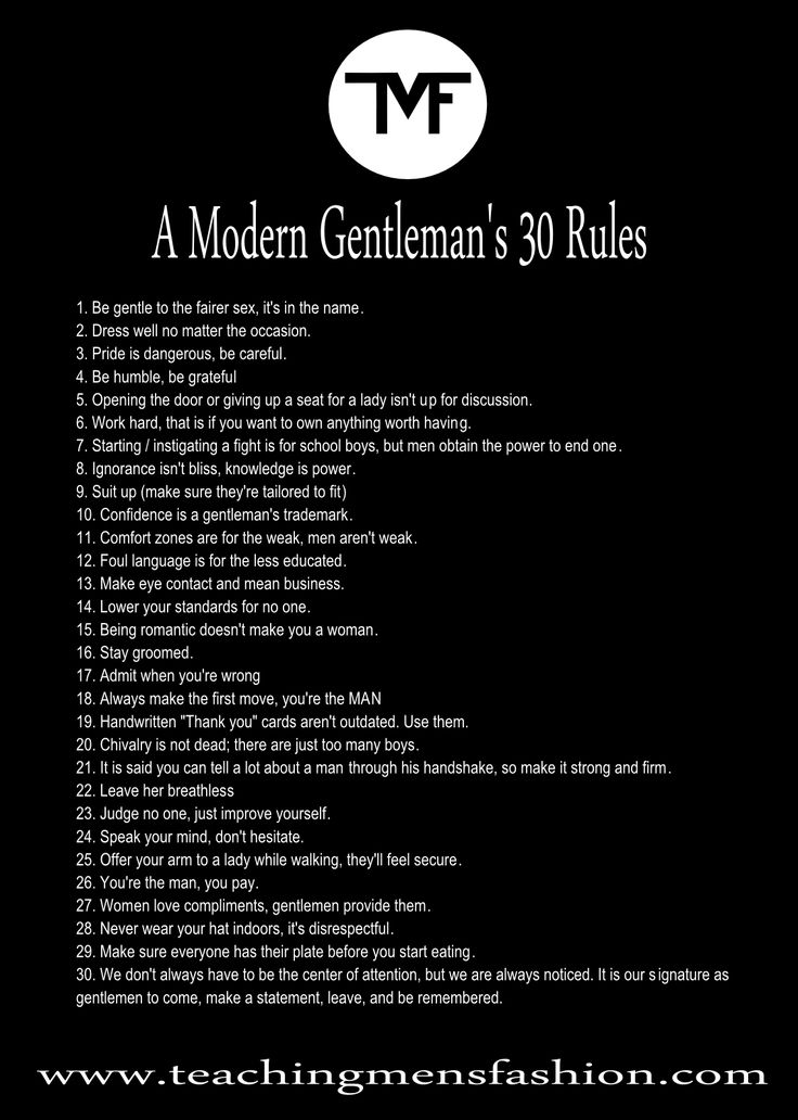 A modern gentleman's 30 guidelines by www.teaching mens fashion.... Cool, this one, James...amazing how much Mum n Dad knew when you & your bro's were growing' up, eh? hehe xx