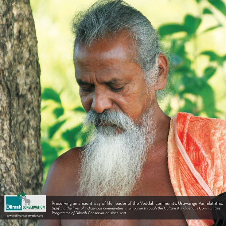 Preserving an ancient way of life, leader of the Veddah community, Uruwarige Vannilaththo. Uplifting the lives of indigenous communities in Sri Lanka through the Culture & Indigenous Communities Programme of Dilmah Conservation since 2011.